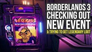 Borderlands 3 DLC - Checking Out The New Event & Farming The Legendaries (BL3 Legendary Farm)