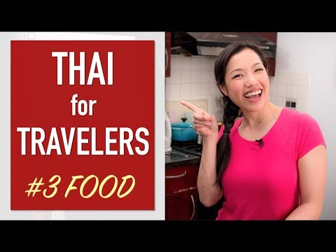 Thai Food Words – Thai Lesson for Travelers Ep.3