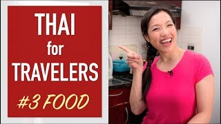 Thai Food Words - Thai Lesson for Travelers Ep.3