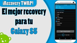 Como hacer root e instalar Recovery TWRP en Galaxy S5 G900H android MM