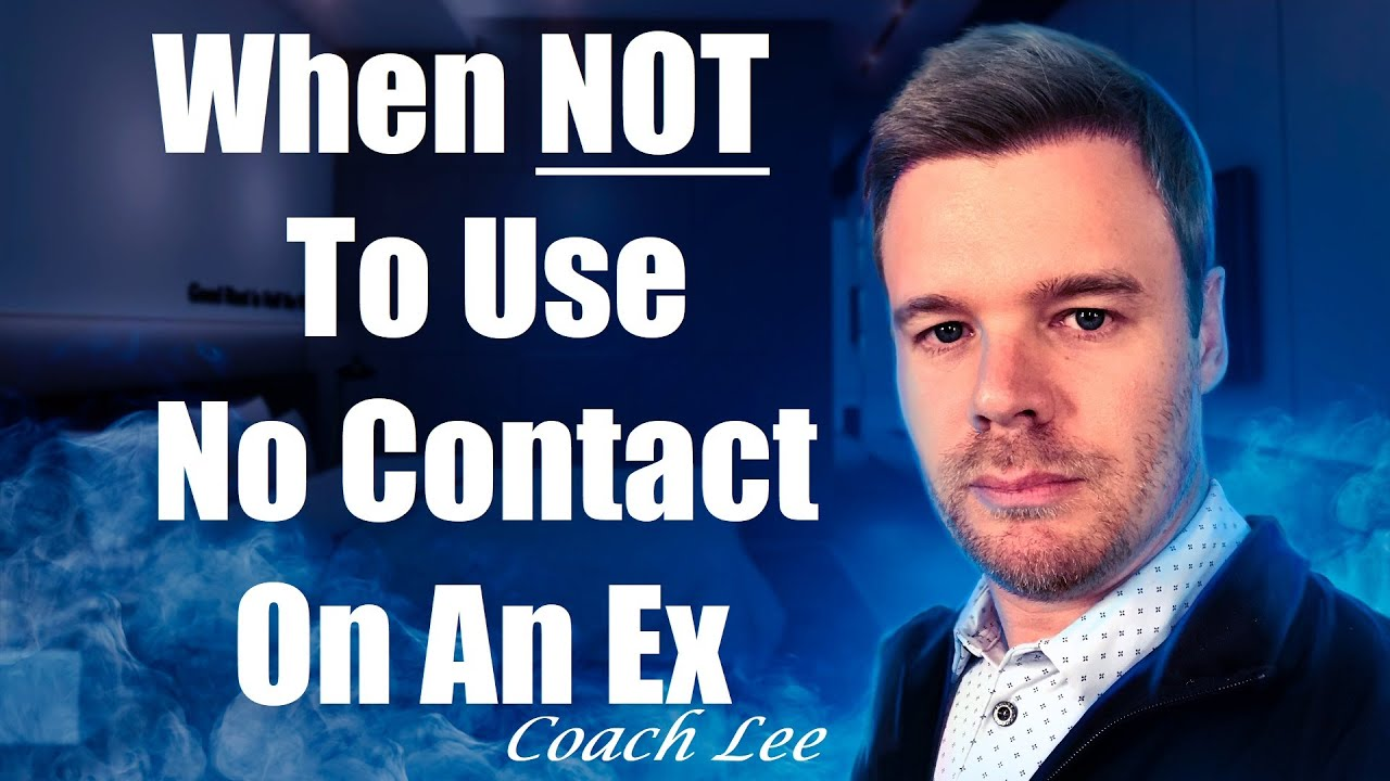When Not To Use The No Contact Rule