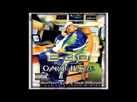E 40   Gangsterous feat  D Shot & The Mossie