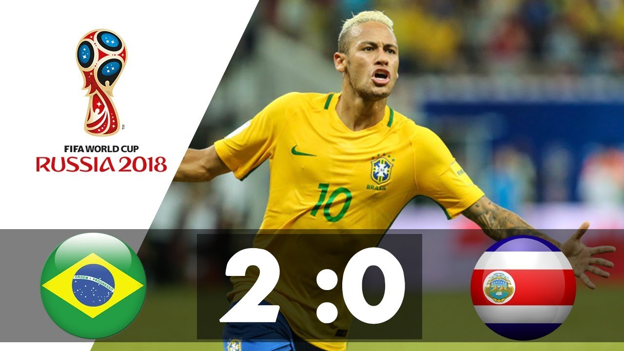 Download Brazil v Costa Rica - 2018 FIFA World Cup Russia - (2:0) All Goals & Highlights Extended