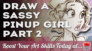 Want to Draw Sassy Pin Up Characters?