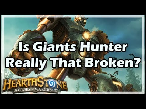 [Hearthstone] Is Giants Hunter Really That Broken?
