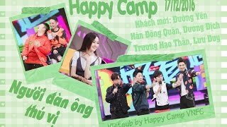 [Vietsub] HAPPY CAMP 17.12.2016 - Người đàn ông thú vị - Đường Yên, Hàn Đông Quân