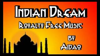 Indian Dream - Royalty Free Music Pond5