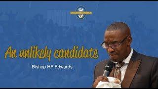 Video an unlikely candidate by Bishop HF Edwards download MP3, 3GP, MP4, WEBM, AVI, FLV Juli 2018