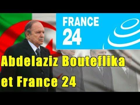 Abdelaziz Bouteflika et France 24