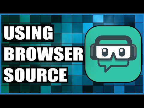 How To Use Browser Source In Streamlabs OBS