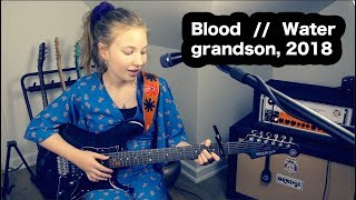 Blood // Water - cover by Filippa