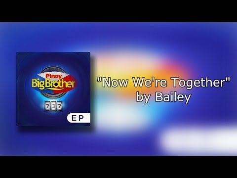 Now We're Together - Bailey (Lyrics)