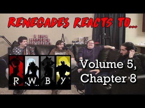 Renegades React to... RWBY Volume 5, Chapter 8
