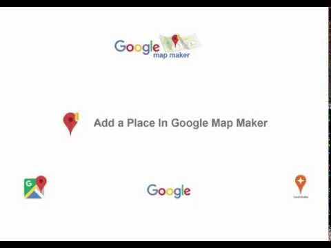 How to add a Place In Google Map Maker