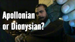 Apollonian or Dionysian?