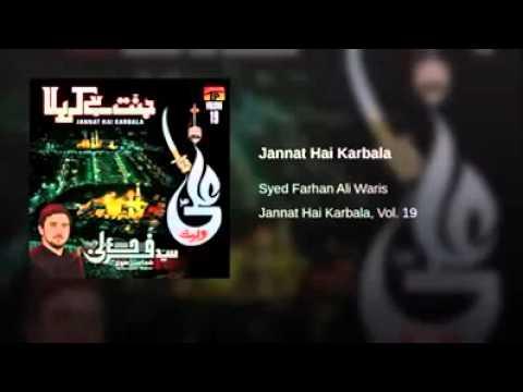 Jannat Hai Karbala | Farhan Ali Waris 2016 Nohay