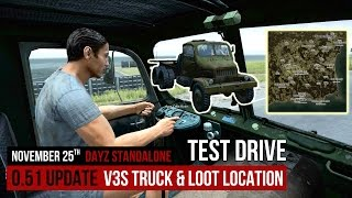 ★V3S TRUCK SHOWCASE★ «DayZ Standalone» | Update 0.51 Vehicle Test Drive V3S Truck & Loot Location