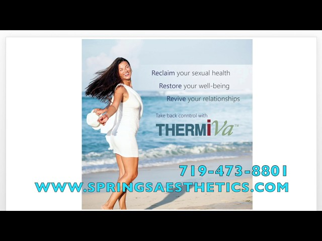 Colorado Springs ThermiVA For Feminine & Vaginal Rejuvenation Discussed By Dr  John Burroughs