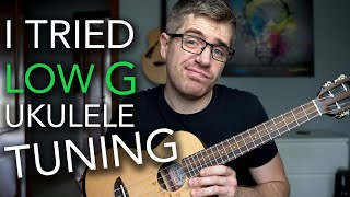 I Finally Tried The Low G STRING on My Ukulele (re-entrant tuning vs. linear tuning)