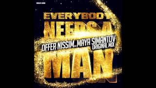 Offer Nissim Feat. Maya Simantov - Everybody Needs A Man (Club Mix)