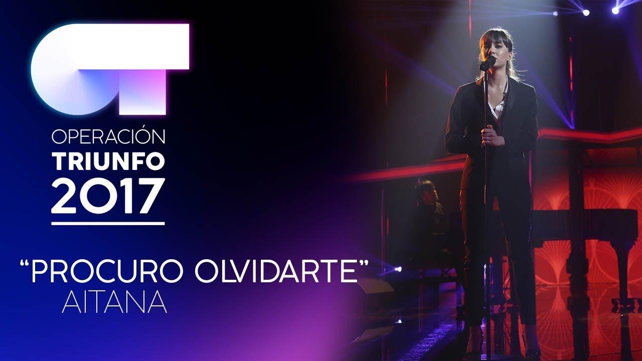 procuro-olvidarte-aitana-ot-2017-gala-11-operacion-triunfo-oficial