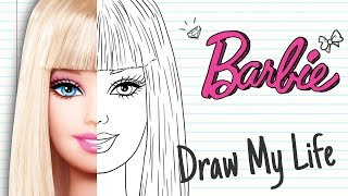 BARBIE | Draw My Life