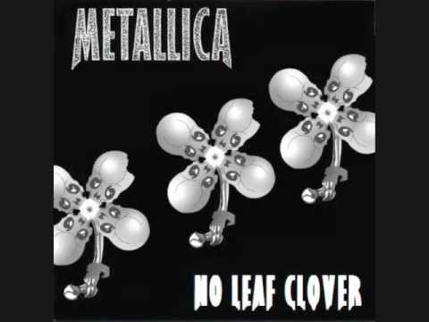 Metallica  No Leaf Clover, 2012  Studio Version