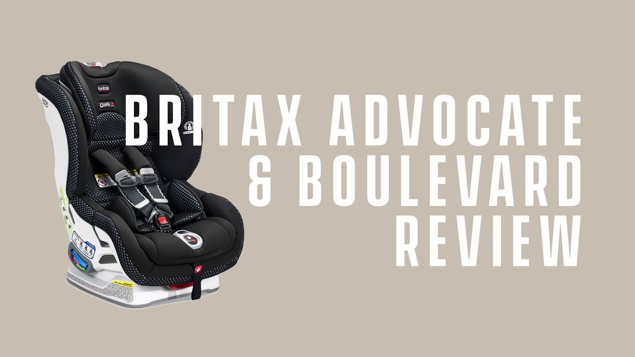 Best Convertible Car Seat 2018 Britax Boulevard And Advocate ClickTight Review