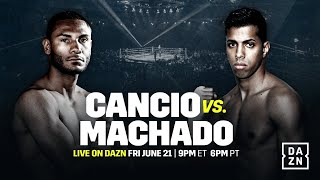 Cancio vs. Machado II Undercard