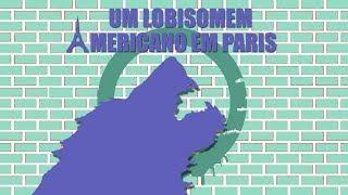 Um Lobisomem Americano em Paris l Duas Dublagens (Televisão e TV Paga)