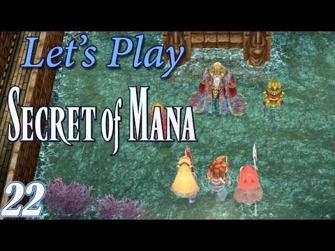 Let's Play Secret of Mana (2018) Blind! [Ep 22] - The Secret Continent | Secret of Mana 3D Remake