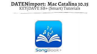 (ST) SongBook+  Datenimport ab macOS 10.15 (Mac Catalina)