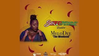 MeloDee - The Weekend  (SoCadence Riddim) 2018 Soca Resimi