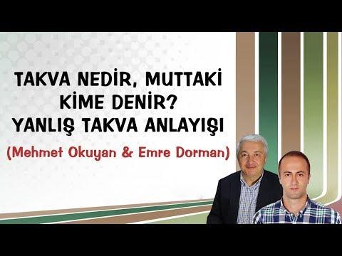 Takva nedir, muttaki kime denir? Yanlış takva anlayışı | Mehmet Okuyan & Emre Dorman