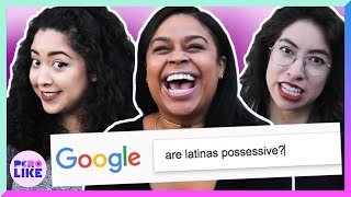 Latinas Answer Commonly Searched Google Questions