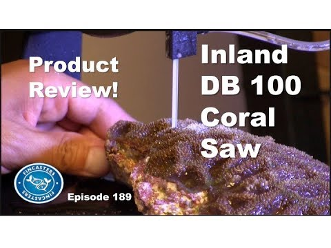 Product Review: Inland DB 100 Coral Saw