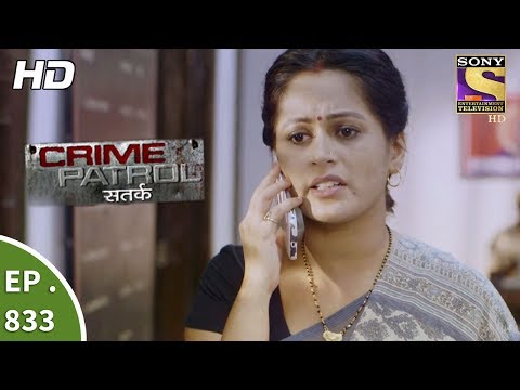 Thumbnail: Crime Patrol - क्राइम पेट्रोल सतर्क - Ep 833 - A Teenager Goes Missing Part 1 - 22nd July, 2017