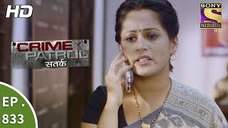 Crime Patrol - क्राइम पेट्रोल सतर्क - Ep 833 - A Teenager Goes Missing Part 1 - 22nd July, 2017