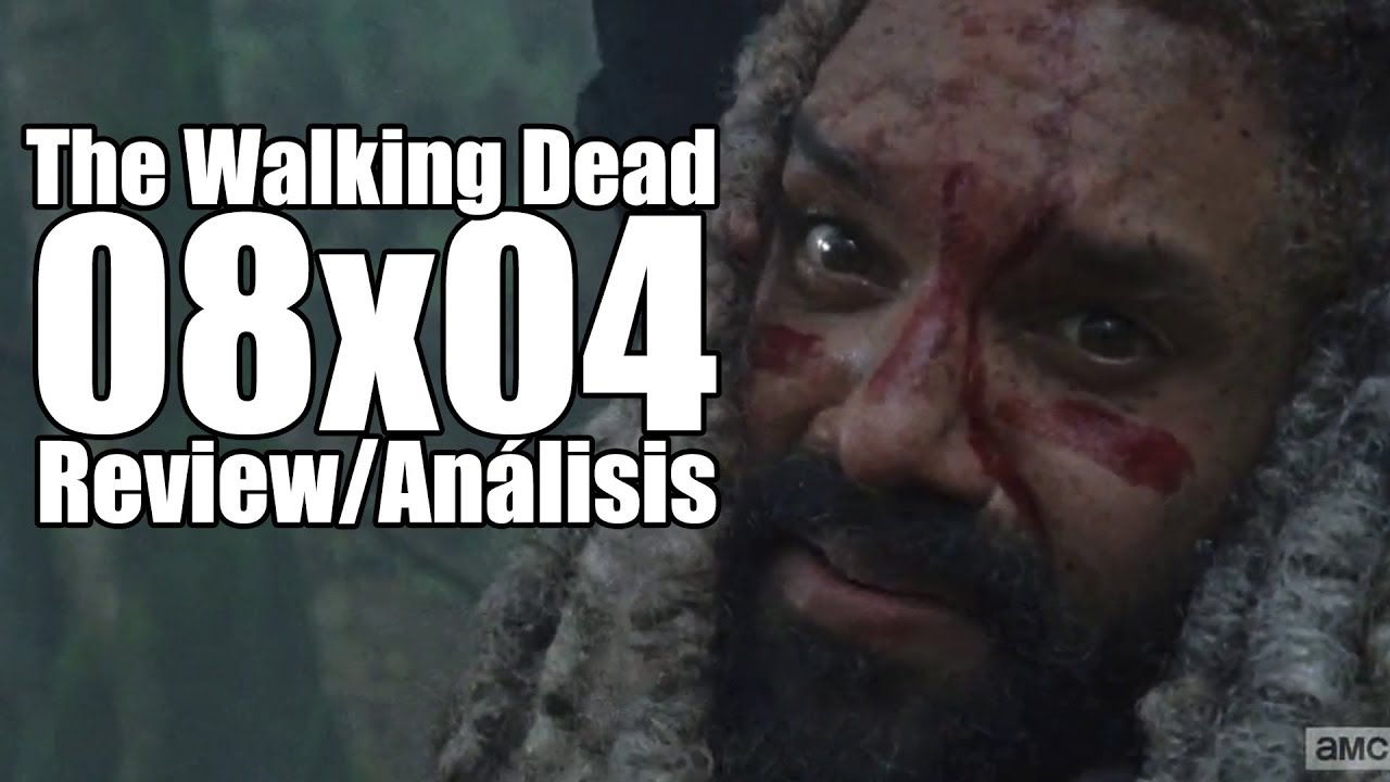 The Walking Dead Temporada 8 Capítulo 4 - Some Guy (Review/Análisis ...