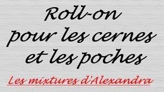 Roll On Pour Les Cernes Et Les Poches - Recette Home Made