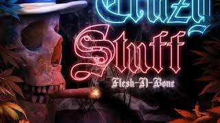 Flesh n Bone - Crazy Stuff