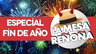 La Mesa Reñoña 179 - Especial Año Nuevo.