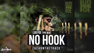 "vuclip *FREE Lud Foe Type Beat ""NO HOOK""  [Prod. By ZachOnTheTrack]"