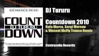 DJ Tururu - Countdown 2010 (Rafa Marco, Sergi Moreno & Vincent McFly Trance Remix)