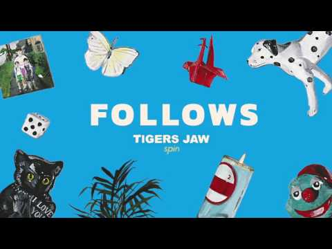 Tigers Jaw: Follows (Official Audio)