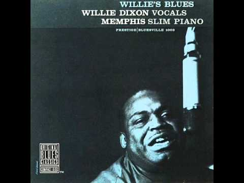 Willie Dixon and Memphis Slim - Built for Comfort - Willie's Blues