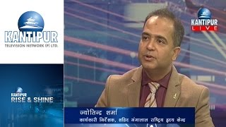 Jyotindra Sharma interview in Rise & Shine on Kantipur Television