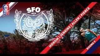 Round Two 2018 San Francisco Open - FPO   Hokom, Jenkins, Pierce, Allen