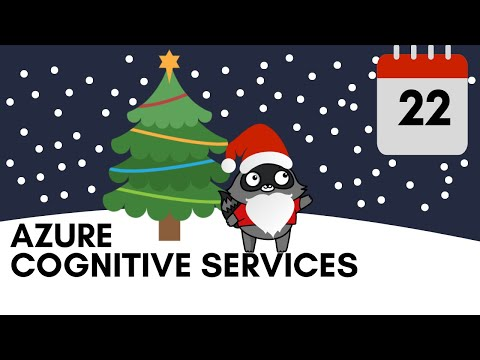 Day 22 - Azure Cognitive Services