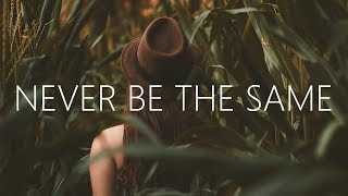 William Black - Never Be The Same (Lyrics) ft. Micah Martin